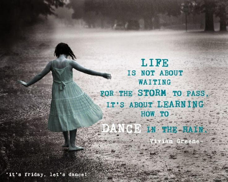Its Friday Lets Dance In The Rain In The Studio Quotes