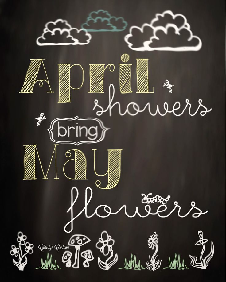April Showers Bring May Flowers Spring Chalkboard: Classic Christmas Images On Pinterest
