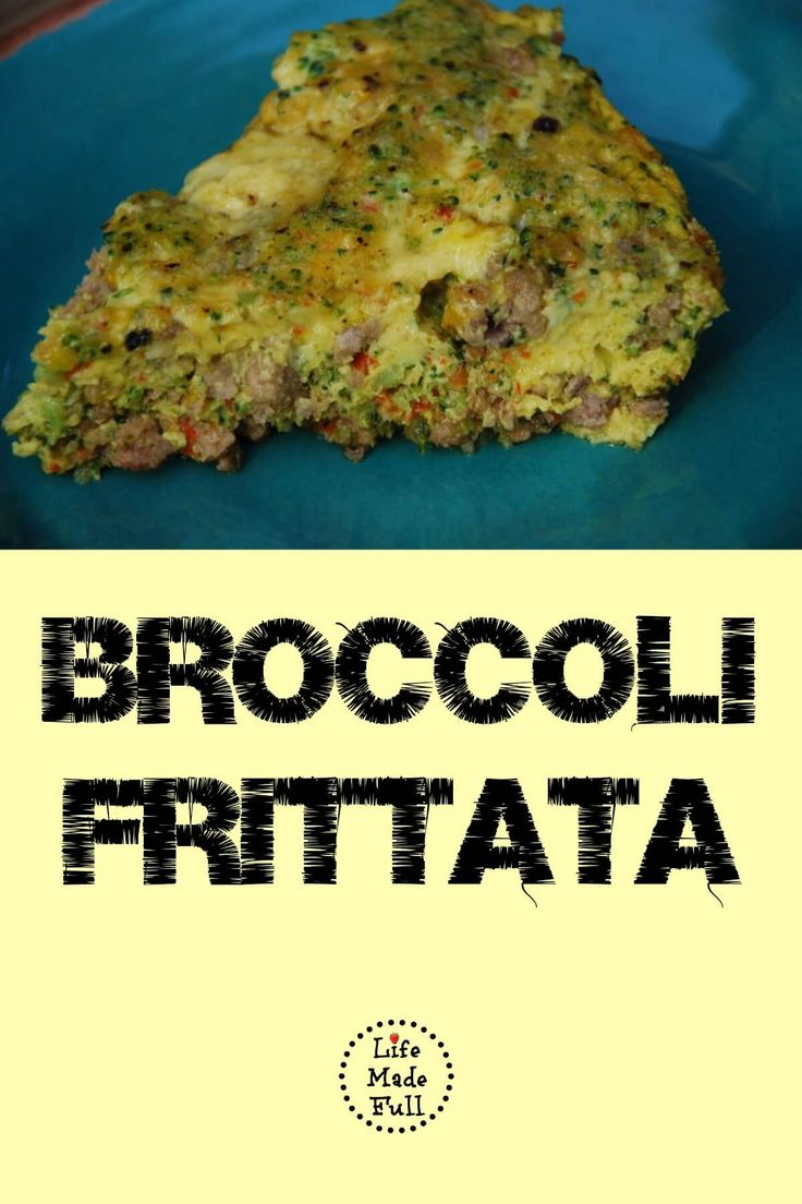 Breakfast - Broccoli Frittata - Omit olives and leave sausage in chunks so it can be removed for Ollie.
