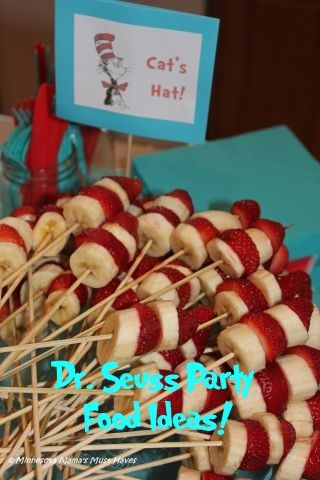 Dr. Seuss Party Food Idea - strawberry and banana cat hats