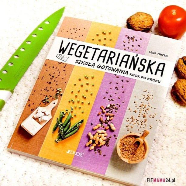 Wegetariańska szkoła gotowania. Lena Tritto. Bradzo fajna książka. Recenzja niedługo na Fitmam24.pl #książka #wege #vega #przepisy #book