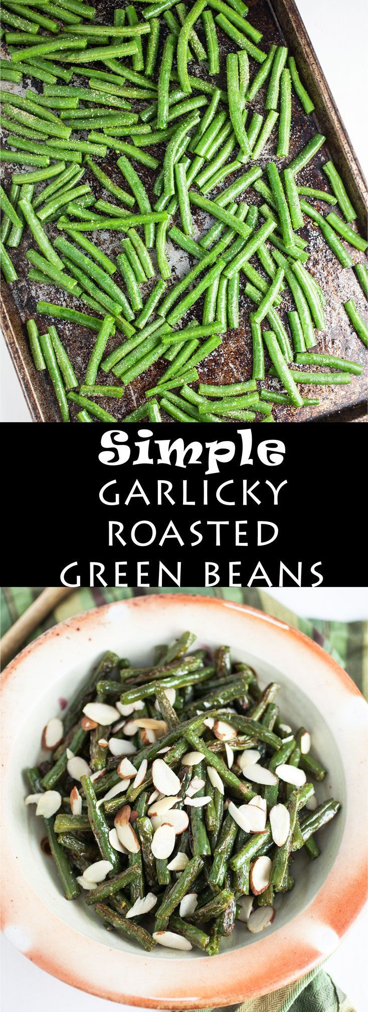 This roasted garlicky green beans recipe is so easy! It's the perfect 20-minute weeknight side dish. These roasted green beans are simple, healthy, and loaded with garlic flavor.