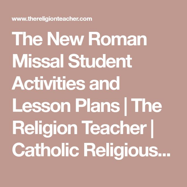 The New Roman Missal Student Activities and Lesson Plans | The Religion Teacher | Catholic Religious Education
