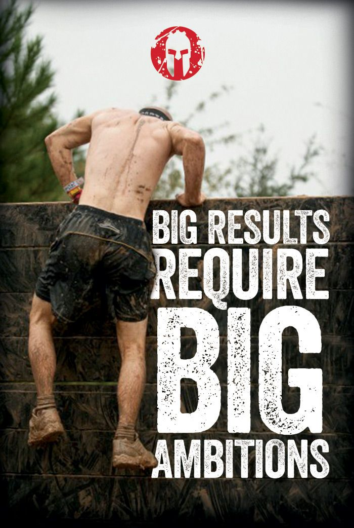 #WednesdayWisdom Big Results Require Big Ambitions. Make sure you check out our Spartan Race page for discounts and race reviews. http://www.mudrunguide.com/organizers/spartan-race/