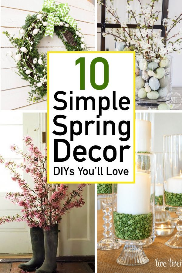 10 Simple Spring Decor Ideas That Will Freshen Up Your Home Spring Home Decor Decor Diy Home Decor