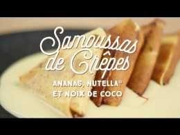 Samoussas de crêpes à l'ananas, Nutella et noix de coco - CuisineAZ