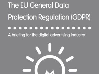 The EU General Data Protection Regulation (GDPR) - a briefing for the digital advertising industry | IAB UK