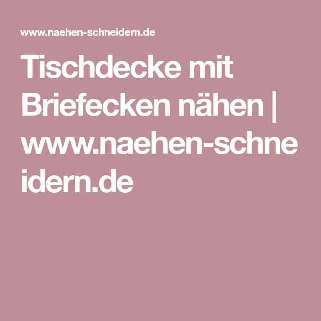 Tischdecke mit Briefecken nähen | www.naehen-schneidern.de