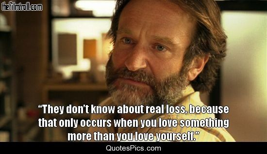 They don't know about real loss… – Good Will Hunting « Quotes Pics