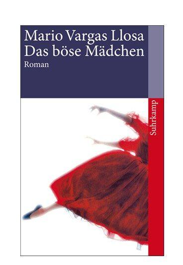 Das böse Mädchen - 20 Bücher, die man gelesen haben muss - Was? Mario Vargas Llosa: 'Das böse Mädchen' Darum geht's: Wie gelingt es ihr nur immer wieder, ihn um den Finger zu wickeln? Und warum tut sie das, wenn sie seine ehrlichen Gefühle doch zugleich schroff zurückweist...
