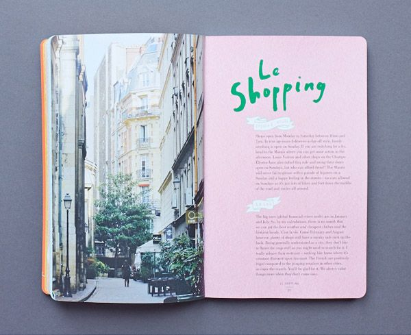 'Le Shop Guide – The Best of Paris for the Fashion Traveller' by Michi Girl aka Chloe Quigley and Daniel Pollock.  Photo of book by Sean Fen...
