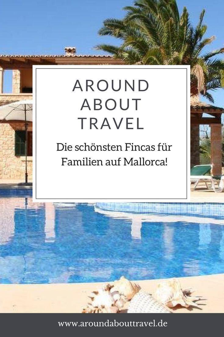 Die schönsten Fincas für Familien auf Mallorca. #finca #mallorca