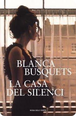 Racons, somnis i colors: La casa del silenci, Blanca Busquets