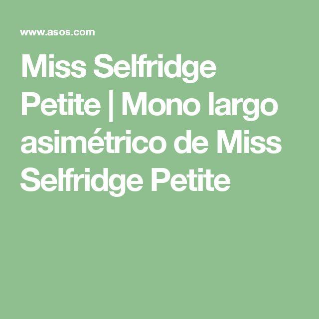 Miss Selfridge Petite | Mono largo asimétrico de Miss Selfridge Petite