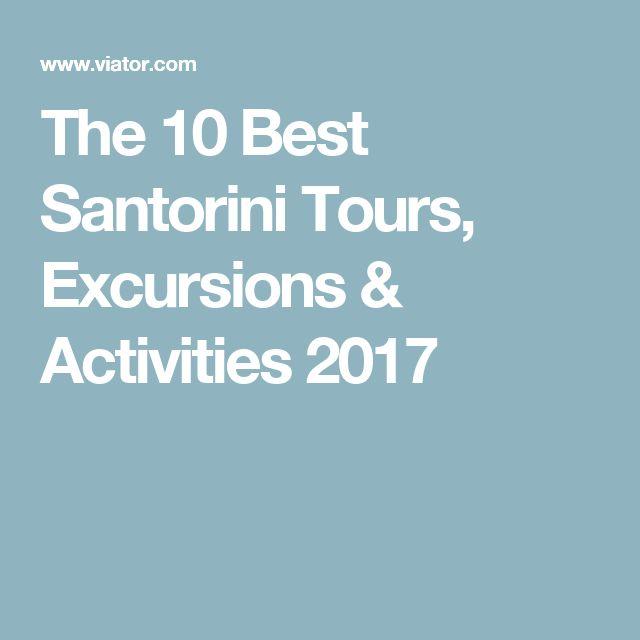The 10 Best Santorini Tours, Excursions & Activities 2017