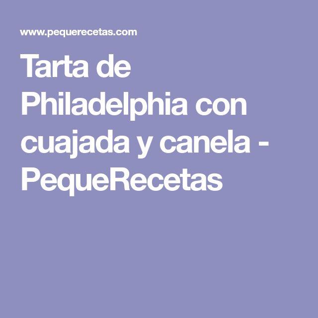 Tarta de Philadelphia con cuajada y canela - PequeRecetas