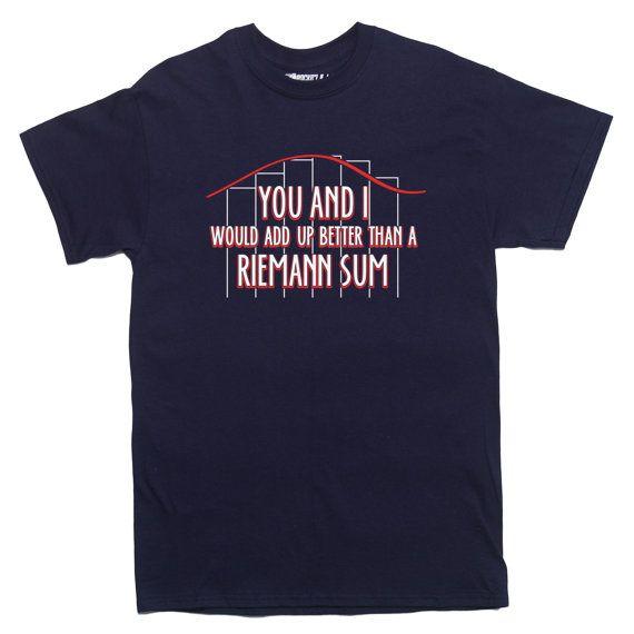 RIEMANN SUM Math T-shirt calculus algebra trig Mens and Ladies Sizes