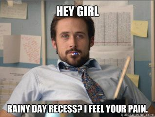 hey girl - Teacher Ryan Gosling @Jodi Ortiz