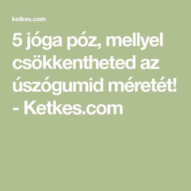 5 jóga póz, mellyel csökkentheted az úszógumid méretét! - Ketkes.com