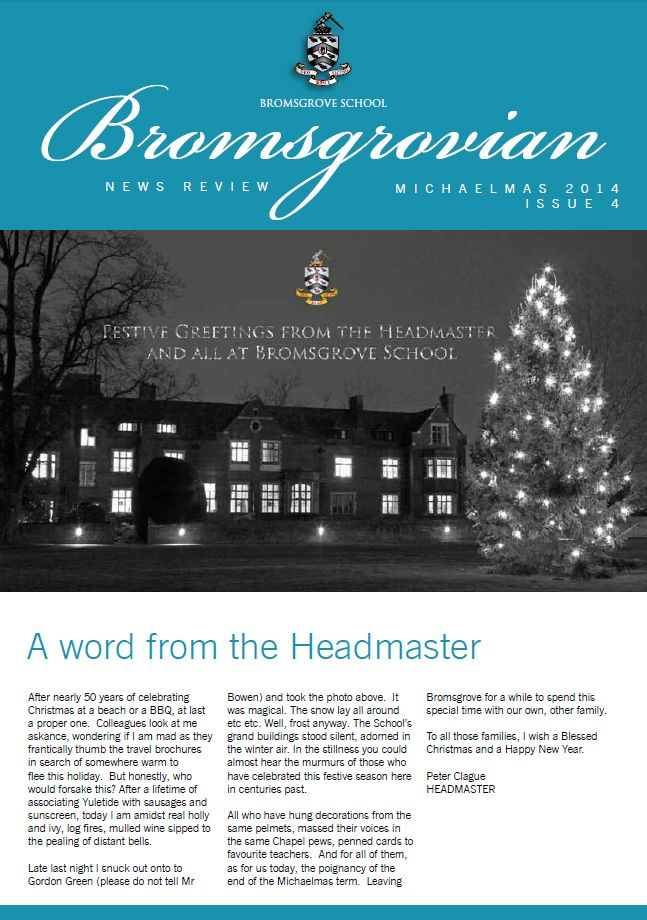 The final news review of Michaelmas Term 2014 is a real festive treat - download your copy at http:/www.bromsgrove-school.co.uk/download-category/Online-News-Review/12.aspx