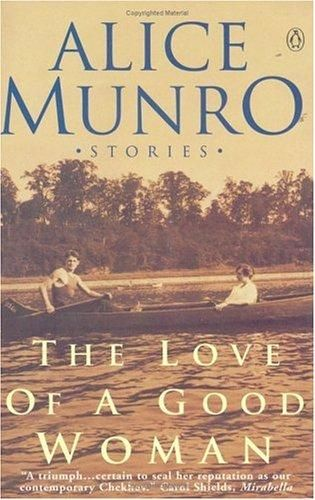The Love of a Good Woman | Alice Munro