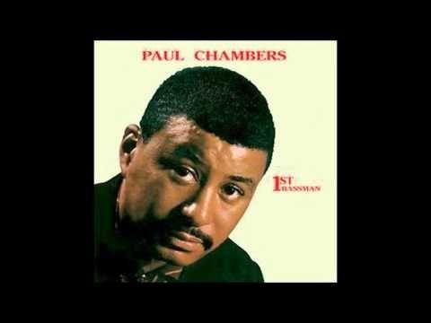1st Bassman,Paul Chambers- Melody - YouTube