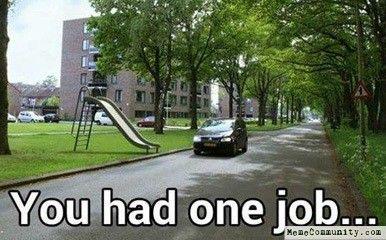 MemeCommunity.com – You had one job