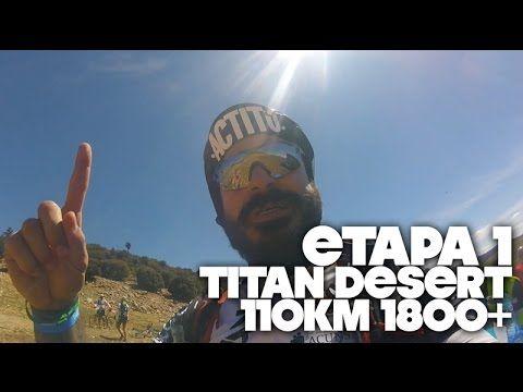 TITAN DESERT ETAPA 1 | 110KM 1800+