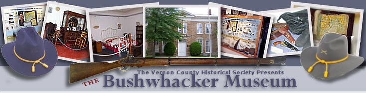 Welcome To The Bushwhacker Museum Nevada, MO in Vernon County