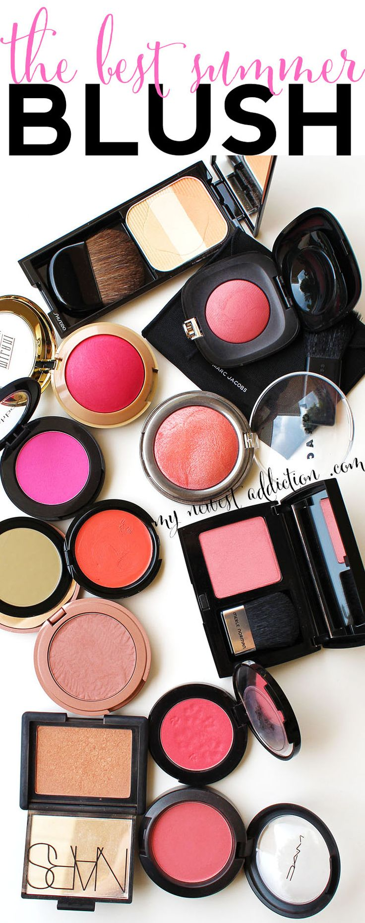 The Best Summer Blush, brights, pinks, nudes, and even fresh shades. - www.mynewestaddiction.com