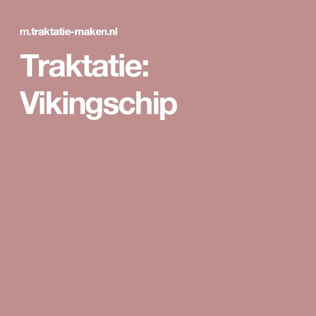 Traktatie: Vikingschip