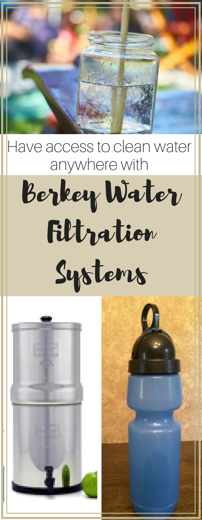 Have access to clean water at home & on-the-go with Berkey!