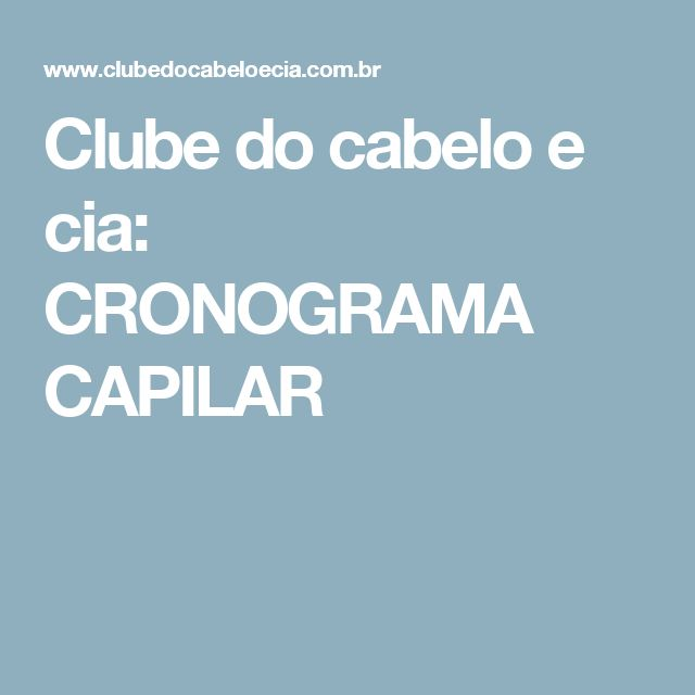 Clube do cabelo e cia: CRONOGRAMA CAPILAR