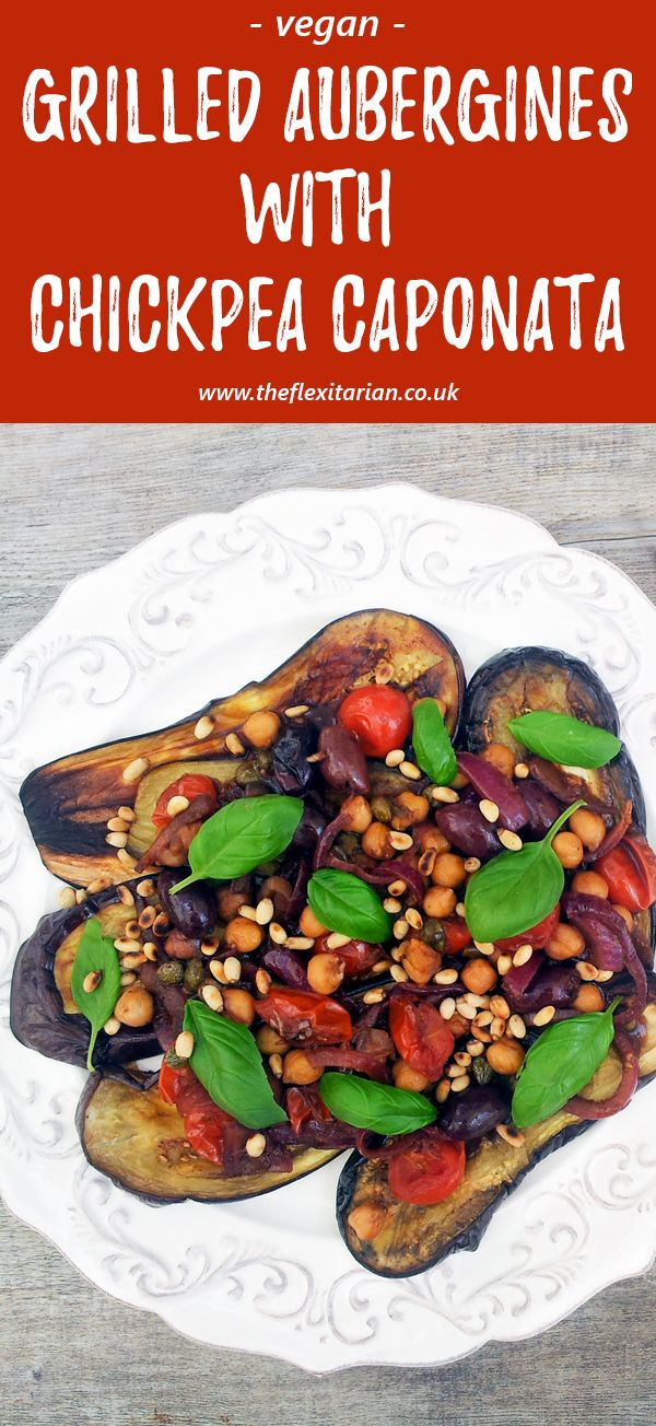Grilled Aubergines With Chickpea Caponata Vegan