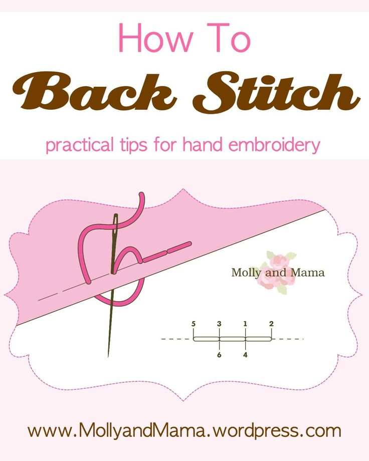 Practical tips for Back Stitch, brought to you by Molly and Mama. Use this versatile stitch in many of your hand embroidery projects. It's simple, easy and looks fabulous!