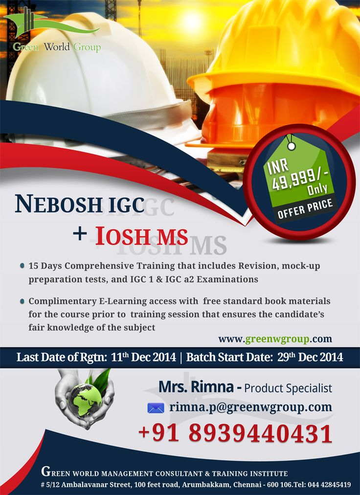 Green World Group Announce Attractive Offer For NEBOSH Course In Chennai At Only And Along With IOSH MS 55 UK Certification From Safety Media