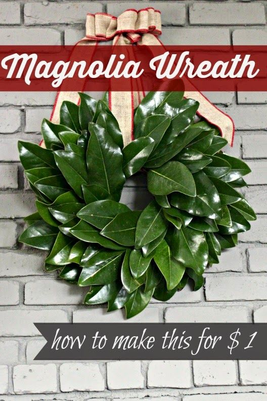 {15-Minute} Magnolia Leaf Wreath Tutorial - and it only cost $1! Very aasy and includes step by step directions!