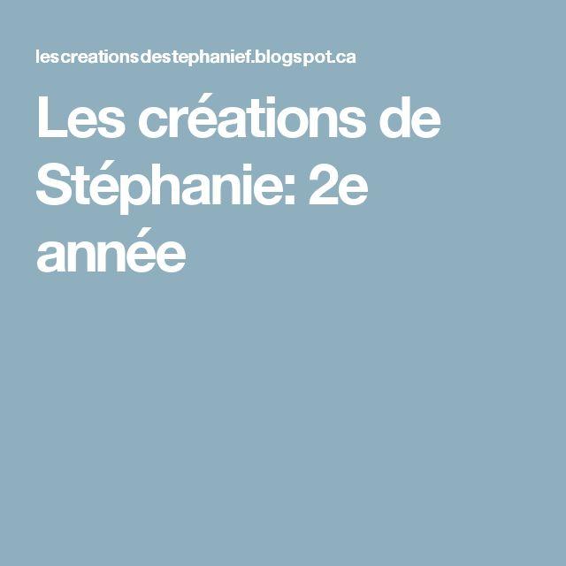 Les créations de Stéphanie: 2e année