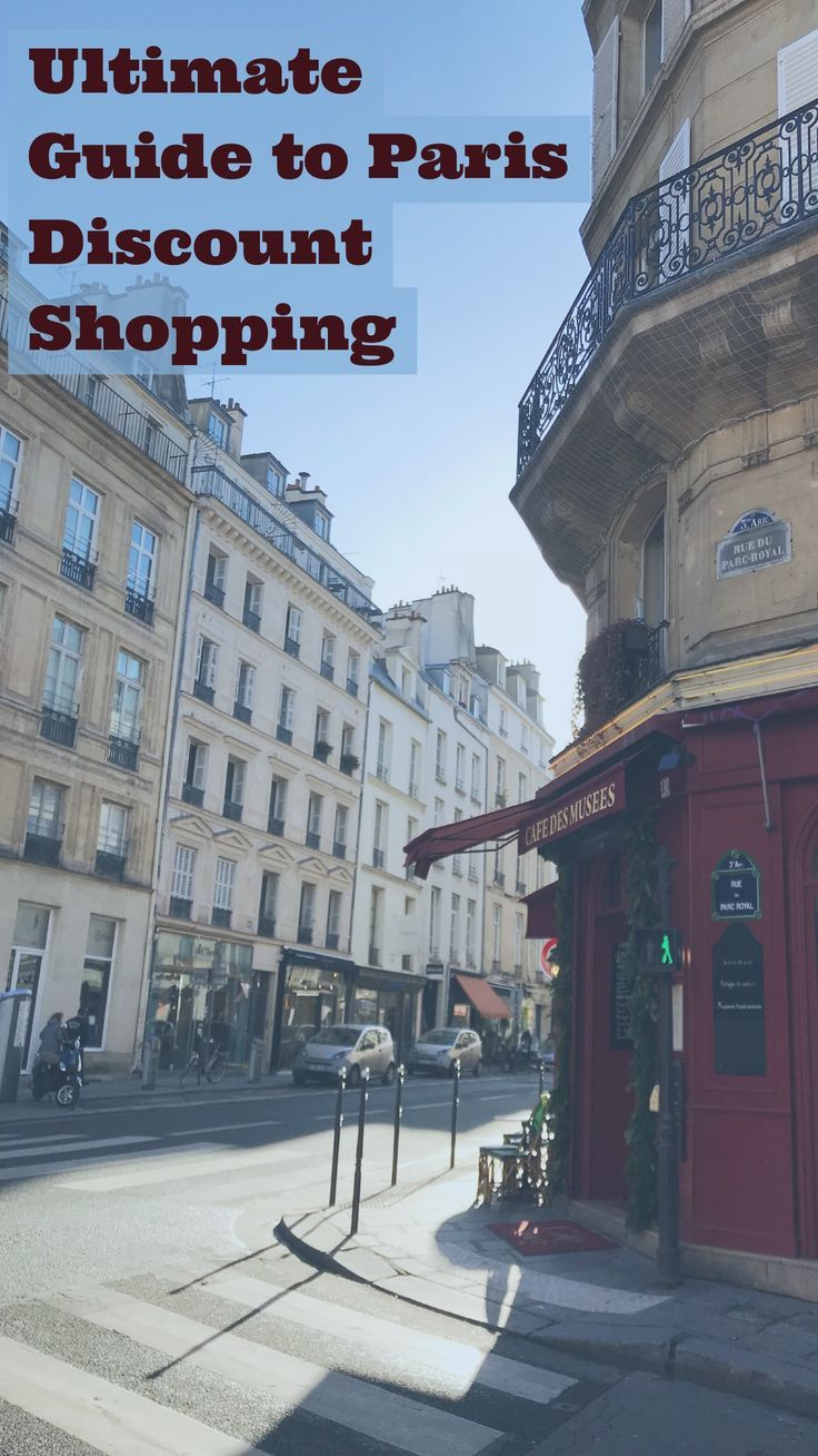 Ultimate Guide To Paris Outlet Shopping Discount Stores And Sales Paris Shopping Paris Paris Travel