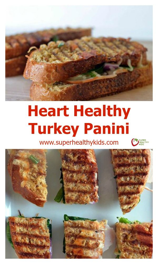 Heart Healthy Turkey Panini - If you don't already love panini's, then you will after you try this! http://www.superhealthykids.com/heart-healthy-turkey-panini/