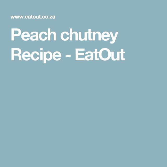 Peach chutney Recipe - EatOut