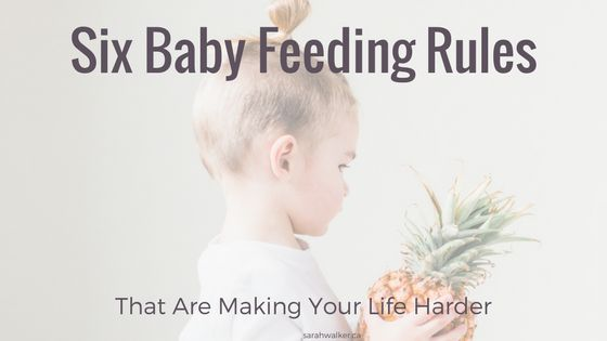 Babies are stressful. Are baby feeding rules making them even harder? Read my 6 rules you should break to relieve your baby feeding stress.