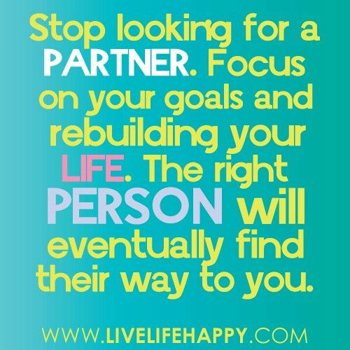 Looking At Life Quotes: Looking For Love In All The Wrong Places