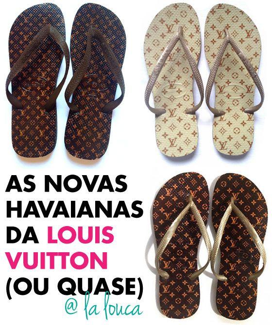 Havaianas, Louis Vuitton, LV, chinelo, customizado, La Louca, Monograma, Damier,