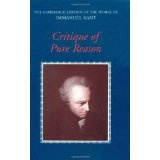 Critique of Pure Reason (The Cambridge Edition of the Works of Immanuel Kant) (Paperback)By Immanuel Kant