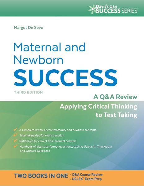 Maternal And Newborn Success A Q A Review Applying Critical Thinking