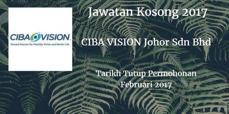 Jawatan Kosong CIBA VISION Johor Sdn Bhd Februari 2017  CIBA VISION Johor Sdn Bhd mencari calon-calon yang sesuai untuk mengisi kekosongan jawatan CIBA VISION Johor Sdn Bhd terkini 2017.  Jawatan Kosong CIBA VISION Johor Sdn Bhd Februari 2017  Warganegara Malaysia yang berminat bekerja di CIBA VISION Johor Sdn Bhd dan berkelayakan dipelawa untuk memohon sekarang juga. Jawatan Kosong CIBA VISION Johor Sdn Bhdterkini Februari 2017: 1 Pengurus Manager (Molding Engineering Production. Water…