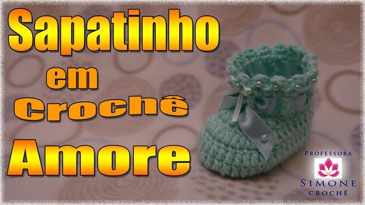 Passo a passo Sapatinho Crochê Amore - Professora Simone (+playlist)