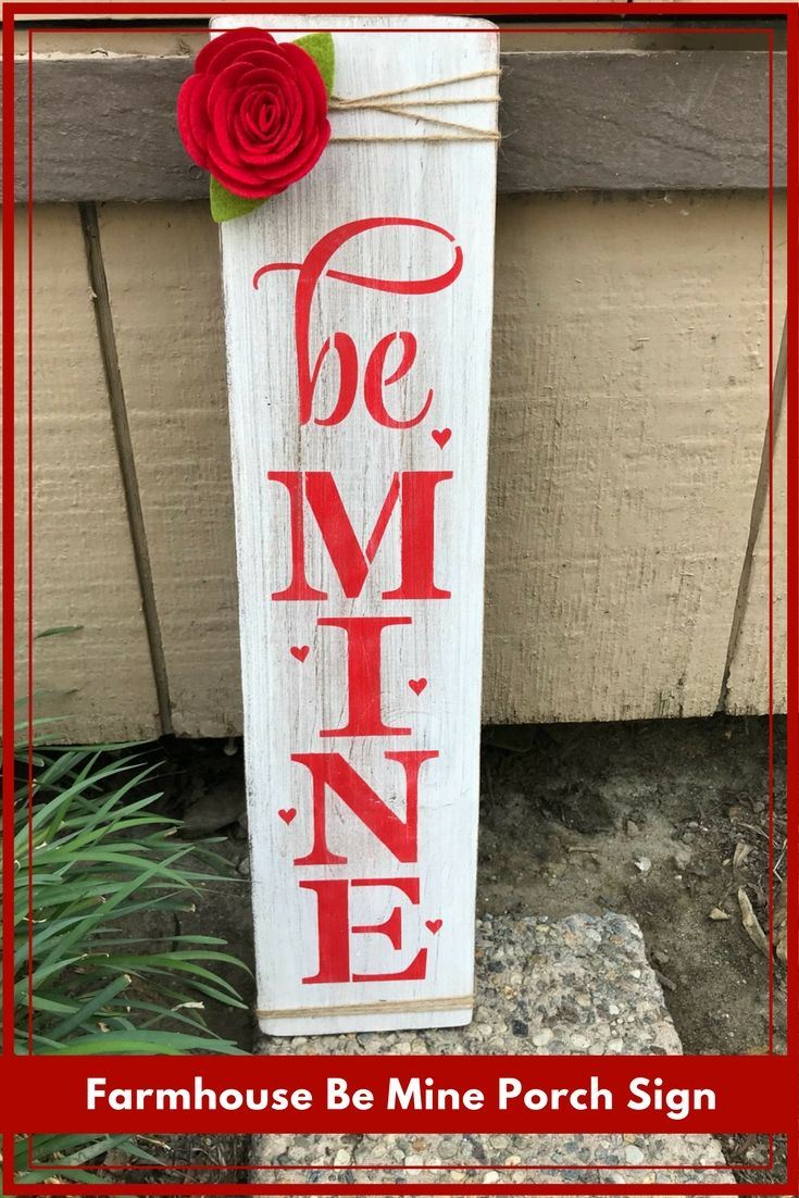 Be Mine Sign Be Mine Porch Sign Valentines Day Porch Sign
