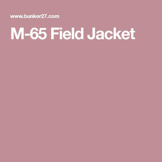 Best 25 Field Jackets Ideas On Pinterest Jacket Men